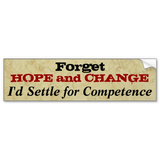 FORGET HOPE AND CHANGE